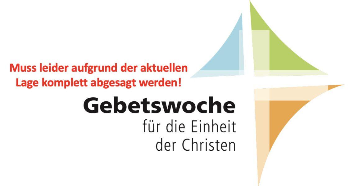 *** Achtung ***  Gebetswoche für die Einheit der Christen in Mainz-Ebersheim abgesagt  *** Achtung ***