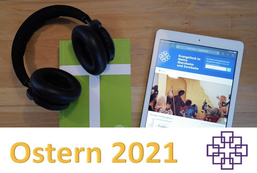 Karfreitag - Osterlicht und mehr - Termine zu Ostern 2021!