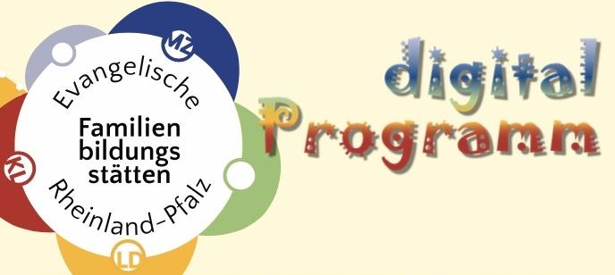 Neues digitales Angebot für Familien im April/Mai 2021 - die Evangelische Familienbildung Informiert