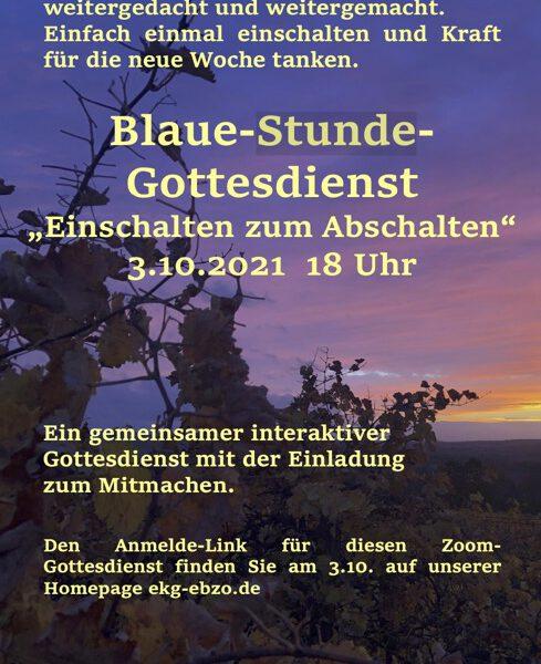 Blaue Stunde am kommenden Sonntag, 3.10.2021 um 18 Uhr - seien Sie mit dabei!